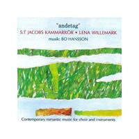Bo Hansson - Andetag - Contemporary Romantic Music For Choir And Instrume
