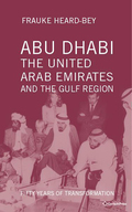 Abu Dhabi, The United Arab Emirates And The Gulf Region: Fifty Years Of Transformation