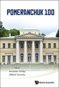 This book provides extended versions of the talks given at the memorial Pomeranchuk-100 Conference, June 5–6, held in  the Institute of Theoretical and Experimental Physics, Moscow, Russia and the review of the 2013 Pomeranchuk Prize Winner — Mikhail Shifman