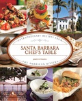 "CelebratingSanta Barbara'sbest restaurants and eateries with recipes and photograph, Santa Barbara Chef's Table profiles signature ""at home"" recipes from40legendary dining establishments"