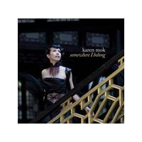 Karen Mok - Somewhere I Belong (Music CD)