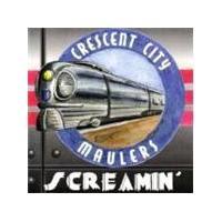 Crescent City Maulers - Screamin (Music CD)