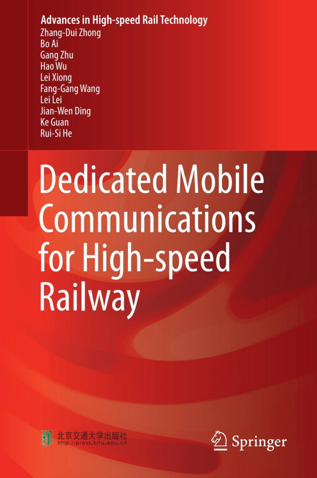 Dedicated Mobile Communications For High-speed Railway (ebook)