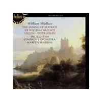 William Wallace: The Passing of Beatrice; Sir William Wallace; Villon; Sister Helen (Music CD)