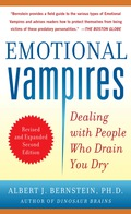 Protect yourself from people who take undue advantage and suck the energy out of your life Emotional Vampires will help you cope effectively with the people in your life that confound you, confuse you, and seem to sap every ounce of your energy