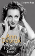 Possessing a unique beauty and refined acting skills, Ann Dvorak (1911--1979) found success in Hollywood at a time when many actors were still struggling to adapt to the era of talkies