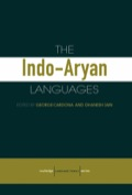 The Indo-Aryan languages are spoken by at least 700 million people throughout India, Pakistan, Bangladesh, Nepal, Sri Lanka and the Maldive Islands