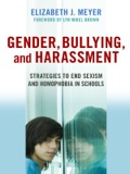 While there have been countless studies of bullying and harassment in schools, none have examined the key gender issues related to these behaviors