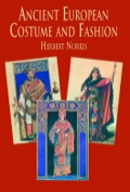 Scrupulously researched book by noted authority traces the development of European clothing styles from prehistory to the Norman Conquest in A.D