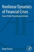 Nonlinear Dynamics Of Financial Crises: How To Predict Discontinuous Decisions