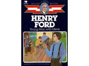 Henry Ford Childhood Of Famous Americans Series