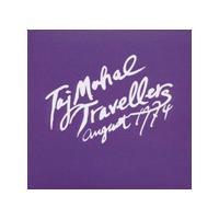 Taj Mahal Travellers - August 1974 (Music CD)