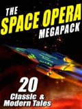 The Space Opera Megapack ®
