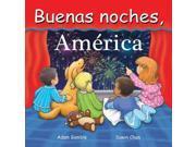 Buenas Noches, Estados Unidos / Good Night America (spanish) (good Night Our World)