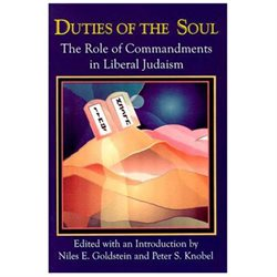 Duties of the Soul: The Role of Commandments in Liberal Judaism