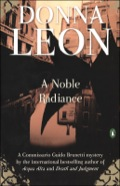 Donna Leon has topped European bestseller lists for more than a decade with a series of mysteries featuring clever Commissario Guido Brunetti
