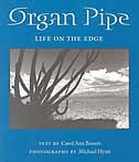 Organ Pipe: Life On The Edge