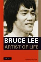 Bruce Lee:  Artist Of Life: Bruce Lee Library