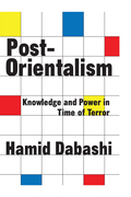 Post-Orientalism is a sustained record of Hamid Dabashi's reflections over many years on the question of authority and power