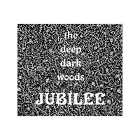 Deep Dark Woods - Jubilee (Music CD)