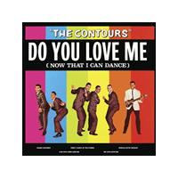 Contours (The) - Do You Love Me (Now That I Can Dance) (Music CD)