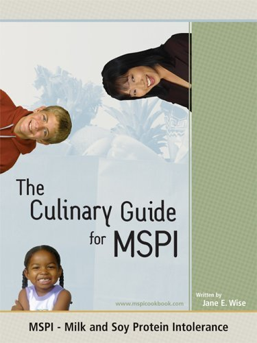 The Culinary Guide for MSPI - Milk and Soy Protein Intolerance