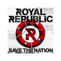 Royal Republic - Save the Nation (Music CD)