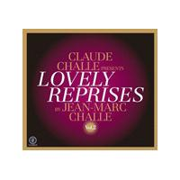 Claude Challe - Claude Challe presents Lovely Reprises, Vol. 2 (Music CD)