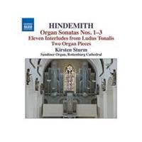 Hindemith: Organ Sonatas Nos. 1-3; Eleven Interludes from Ludus Tonalis; Two Organ Pieces (Music CD)