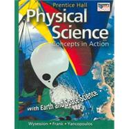 Physical Science : Student Edition with Earth and Space Science