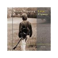 Steve Topping - Late Flower (Music CD)