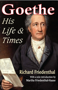 The study of Goethe's life is a task that each generation must undertake anew