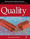 Quality (Pharmaceutical Engineering Series), Volume 2