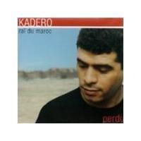 Kadero - Perdu