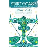 Sydney Omarr's Day-by-Day Astrological Guide for the Year 2013 - Libra