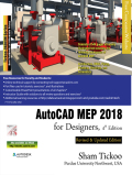 AutoCAD MEP 2018 for Designers book is written to help the readers effectively use the designing and drafting tools of AutoCAD MEP 2018