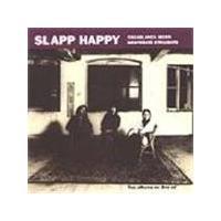 Slapp Happy - Casablanca Moon/Desperate Straights