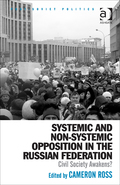 Systemic And Non-systemic Opposition In The Russian Federation: Civil Society Awakens?