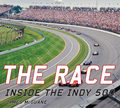 The Race: Inside the Indy 500 examines in words and pictures this highly evolved auto-racing spectacle, which is hosting the 100th running in 2016