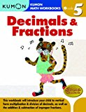 Grade 5 Decimals & Fractions (Kumon Math Workbooks)
