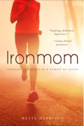 From the personal tragedy of a stillbirth to a first Ironman and beyond, ordinary stay-at-home mom of 5 kids, Mette Ivie Harrison learns life lessons about accepting herself, moving on, pushing to become better, and bringing her family along the way