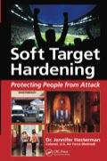 Winner of ASIS International's 2015 Security Book of the Year AwardTerrorist attacks occur daily and are increasingly being aimed at civilian populations around the world
