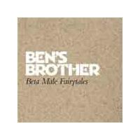 Bens Brother - Beta Male Fairytales (Music CD)