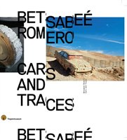 Betsabee Romero: Cars And Traces