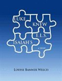 Luke Knew Isaiah's E.l.s.: A Theory