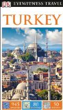 DK Eyewitness Travel Guide: Turkey