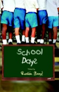 School Days is a collection of stories that captures the splendour of our school days