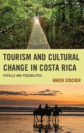 This book examines the consequences—positive, negative, and otherwise—of tourism in Costa Rica