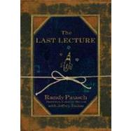 The Last Lecture by Randy Pausch, BRAND NEW 1st Edition 2008 hc/dj