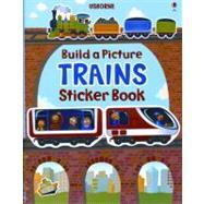 Trains: Build a Picture Sticker Book
